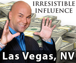 Irresistible Influence - March 21 & 22 - Alexis Park. 375 E. Harmon Ave, Las Vegas, NV 89169