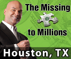 Missing Piece to Millions - Houston, TX - 9/28/16